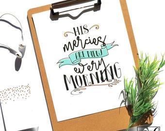 Mercies Are New Every Morning 8x10 Print // from Manda Julaine Designs