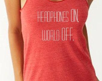 Headphones ON World OFF Fitness Workout Running Tank