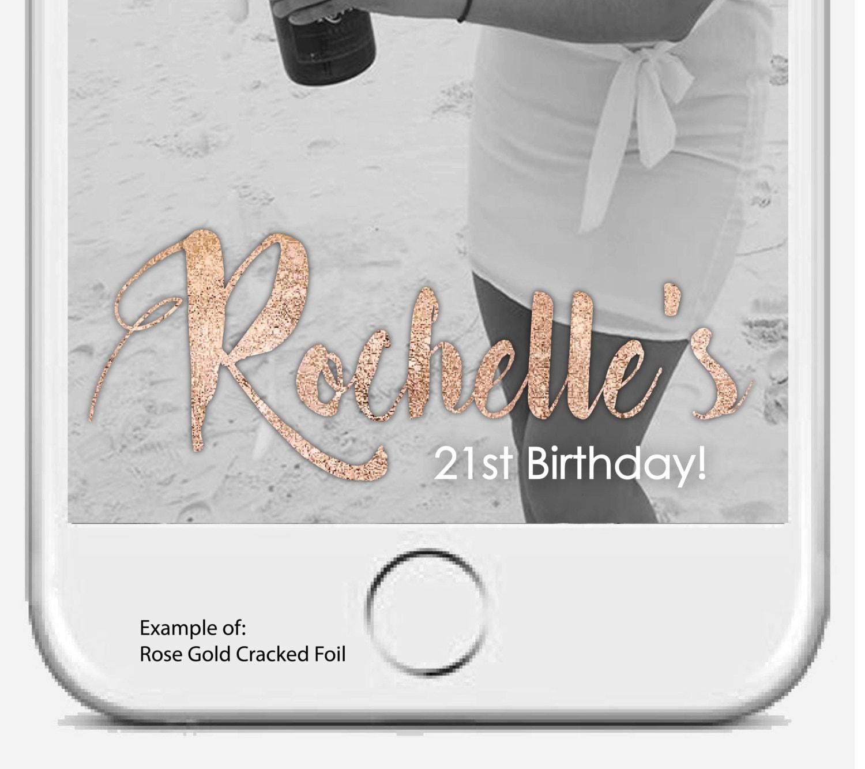 21st birthday snapchat geofilter gold snapchat on demand zoom stopboris Choice Image