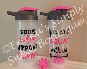 Sore Today Strong Tomorrow * You Can't Squat With Us Shaker Bottle, Protein Bottle, Gym Bottle