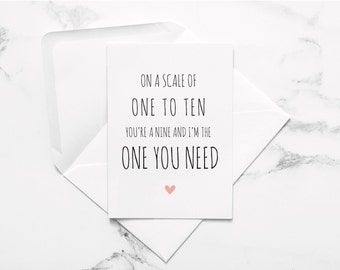 love card, card for him, card for husband, card for boyfriend, scale of one to ten, funny love card, relationship card, gift for him