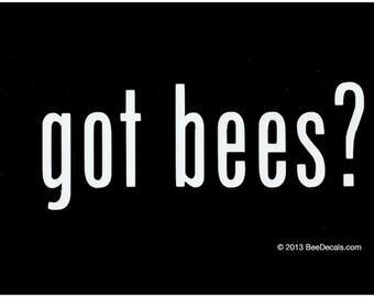 Got Bees - Honey Bee Car Window Decal - Car Sticker - Beekeeper Bumper Sticker - We love bees