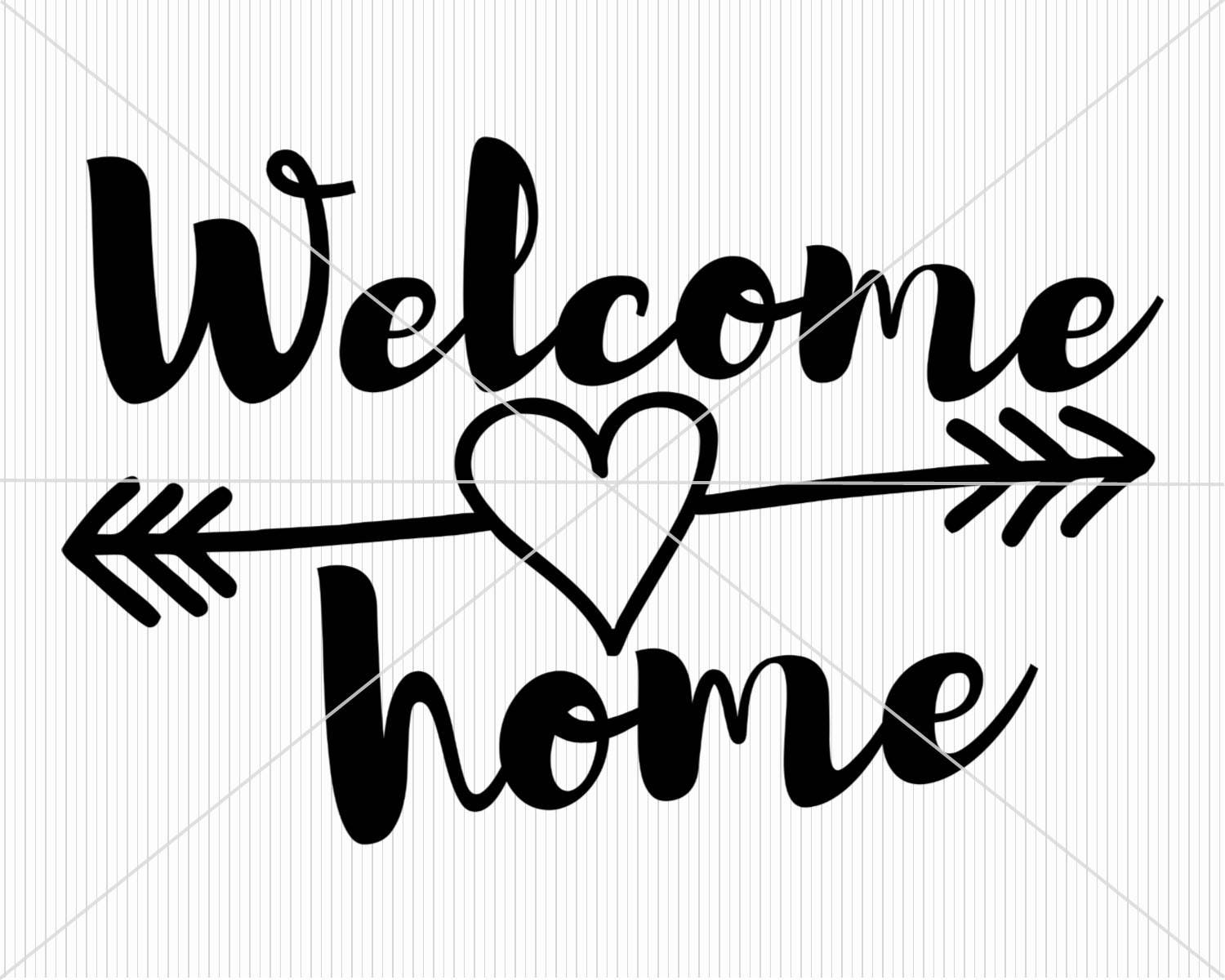 Welcome Home SVG southern svg cut file farmouse sign silhouette ...