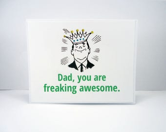 Happy Father's Day Card, You Are Freaking Awesome, King for a Day, Crown, vintage card for Dad, Celebrate Dad, card for father