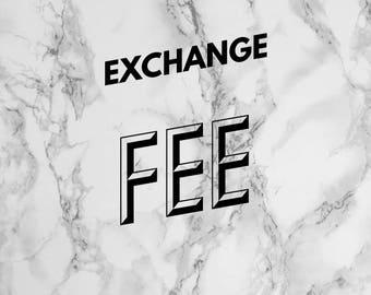Exchange fee