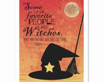 Printable Digital Download - My Favorite Witches - Typography Art Print - orange yellow ombre moon stars witch hat broom holiday decorating