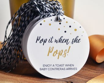 Baby Shower POP Labels, Pop it when she POPS, Shower Favor, Personalized Gift Tags for New Baby, Baby Shower Favors,Gender Reveal,Black Gold
