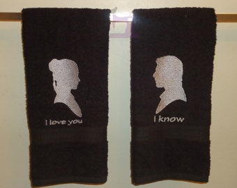 I Love You, I Know. His/Hers Hand or Bath Towels - Made to Order