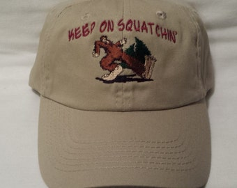 Keep on Squatchin Hat, Embroidered Hat, Hiking Hat, Outdoorsman Hat , Embroidered hat, Outdoorsman , Bigfoot