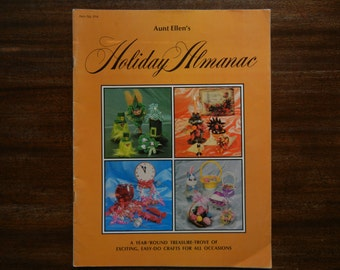 Aunt Ellen's Holiday Almanac ~ 1977 ~ Year Round Treasure Trove of Crafts for All Occasions