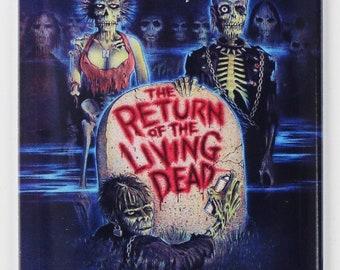 The Return of the Living Dead Movie Poster FRIDGE MAGNET Romero Zombie Horror