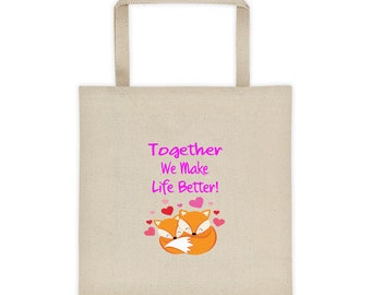 Together We Make Life Better Foxes In Love Tote Bag