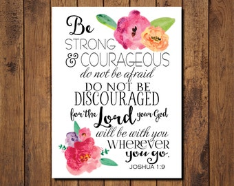 """Bible Verse Printable, Scripture Print- Joshua 1:9 """"the Lord your God will be with you wherever you go."""""""