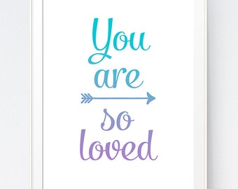 Purple Turquoise Wall Print, You Are So Loved Wall Art, Turquoise Purple Wall Decor, Nursery Art, You are so loved, INSTANT DOWNLOAD