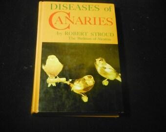 Diseases of Canaries by Robert Stroud