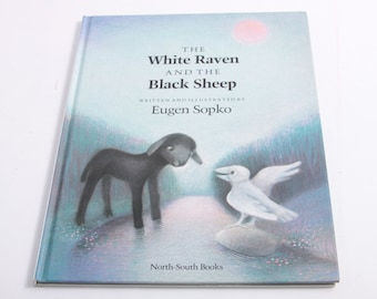 The White Raven and the Black Sheep - Eugene Sopko - VINTAGE PICTURE BOOK ~ The Pink Room ~ 170207