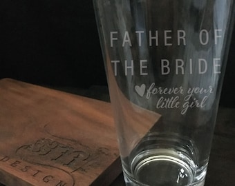 Father Of The Bride Pint Glass Father of the Bride Gift For Dad Wedding Gift For Dad Father Of The Bride Gift From Daddys Girl