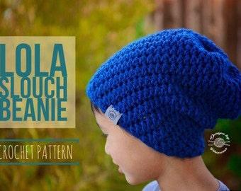 Lola Slouch Beanie PATTERN | Crochet Hat Pattern | Crochet Beanie Pattern | Slouch Hat Pattern | Instant Download Pattern