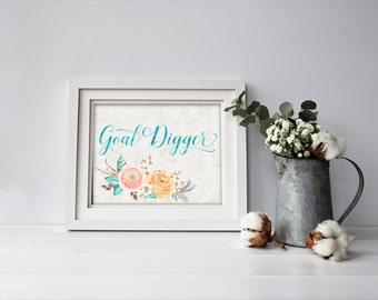 Inspirational  Wall Art - Floral Office Decor - Goal Digger Print - Cubicle Decor - Motivational Wall Art - Goal Digger Cubicle Decoration