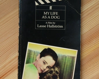 My Life as a Dog - a film by Lasse Hallström - 1989 screenplay book