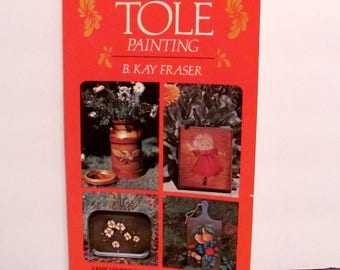 Decorative Tole Painting by Kay Fraser Book