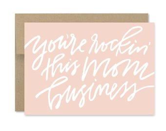 Printable Mother's Day Card - Instant Download - You're Rockin this Mom Business - You're Rockin It Mom - Mom Business - Funny