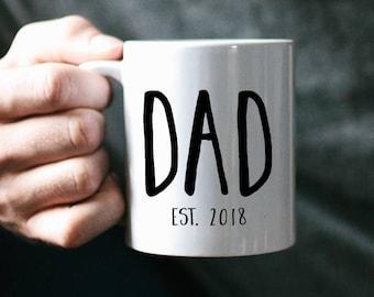 New Dad, Dad Mug, Father's Day Mug, Father's Day Gift, Father's Day, Dad Gift, Custom Dad Gift, Gift for Dad, Husband Gift, Funny Mug, Mug