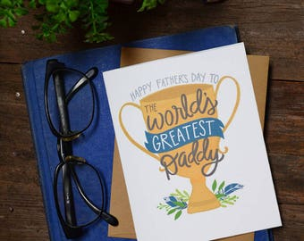 Happy Father's Day to the World's Greatest Daddy, Father's Day Card, Best Dad Ever, Greeting Card, Unique, Trophy, Cute Father's Day Card