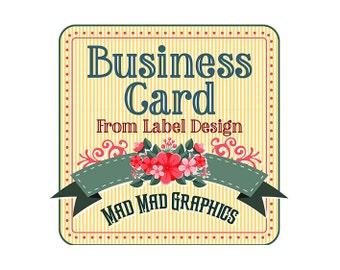 Business Card Design from Existing Label Design - Digital - Avery Setup - 300 DPI - PDF, PNG, JPGs