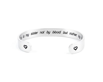 "Best Friend Gift / Stepsister Gift / Bridesmaid Gift - She is my sister not by blood... - 3/8"" hidden message cuff bracelet"