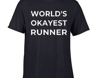 World's Okayest Runner Performance Tee, Running T-Shirt, Fitness Top, Running Top, Gym Wear by FiteePrint