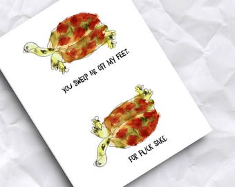 You Sweep Me Off My Feet Card / Tortoise Card / Turtle Card / Funny Card / Valentine's / Animal Cards