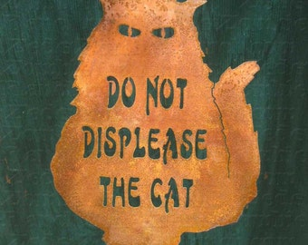 Do Not Displease the Cats Garden Yard Sign