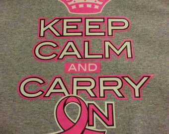 Breast Cancer Keep Calm and. Carry On T shirts