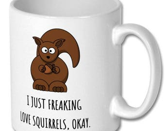 squirrel cute mug,squirrel lover,squirrel fan,squirrel feeder,squirrel gifts,squirrel gift,squirrel cute,squirrel jokes,squirrel funny,quote