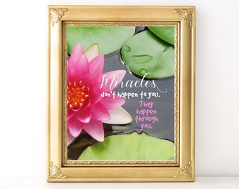 Miracles Print / Every Day Spirit / Inspirational Quote / Yoga / Encouraging Quote / Yoga Teacher Gift / Girlfriend Gift / Lotus Blossom