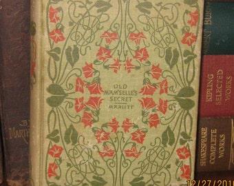 Oh La La !   Old Mam'Selle's Secret….. by E. Marlitt   (Pull Out Your Fans, Ladies) !