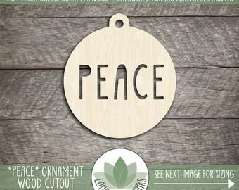 Peace, Holiday Christmas Ornaments, DIY Cutouts, Christmas Crafting Supplies, Laser Cut Wood Ornaments, DIY Craft Supply, Many Size Options