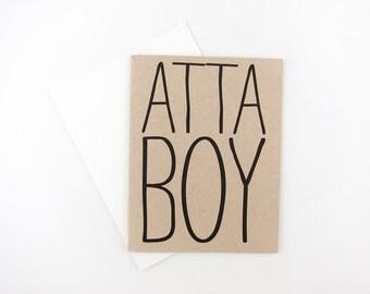 Atta Boy: Congratulations / Graduation Card