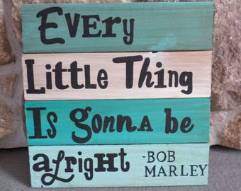 Bob Marley Collection: Every Little thing is Gonna Be Alright