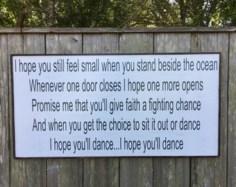 I hope you dance, Fixer Upper Inspired Signs,24x48, Rustic Wood Signs, Farmhouse Signs, Wall Décor