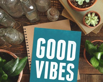 Good Vibes - 8 x 10 Print