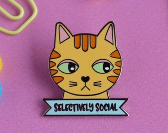 Selectively Social Enamel Pin - Cat Pin - Badge - Cat Lapel Pin - Brooch - Cute Jewellery - Cat lady gifts