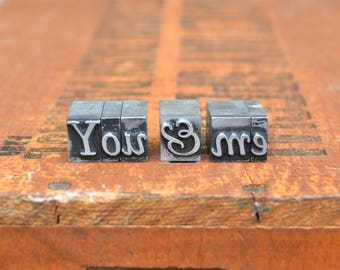 You & Me - Vintage letterpress metal type - Valentine's day gift - wedding, anniversary, love, girlfriend, boyfriend, industrial TS1024