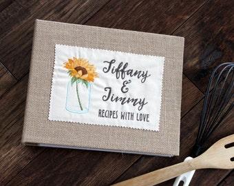 Personalized Recipe Binder / Book / Holder /Cookbook - Sunflower in Mason Jar theme, Wedding, Hostess, Bridal Shower, Housewarming Gift