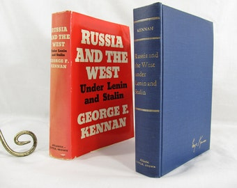 Russia and the West under Lenin and Stalin, George F. Kennan, Published by An Atlantic Monthly Press Book (1961) Hardcover First Edition 1st