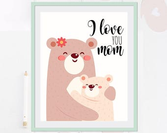 I love YOU mom - little bears - Quote Art Print Poster - 8 x 10 inch - Wall Art Decor Print