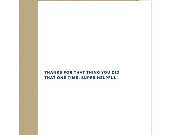 Thank You Card. Funny Thank You Card. Sarcastic Card. Funny Friend Card. Super Helpful.