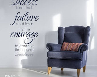 Winston Churchill Wall Decal Quote Courage to Continue - Vinyl Wall Words Custom Home Decor
