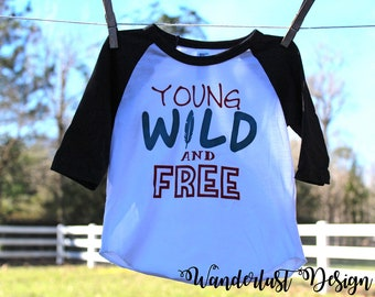 SALE Young Wild and Free 6-12M raglan
